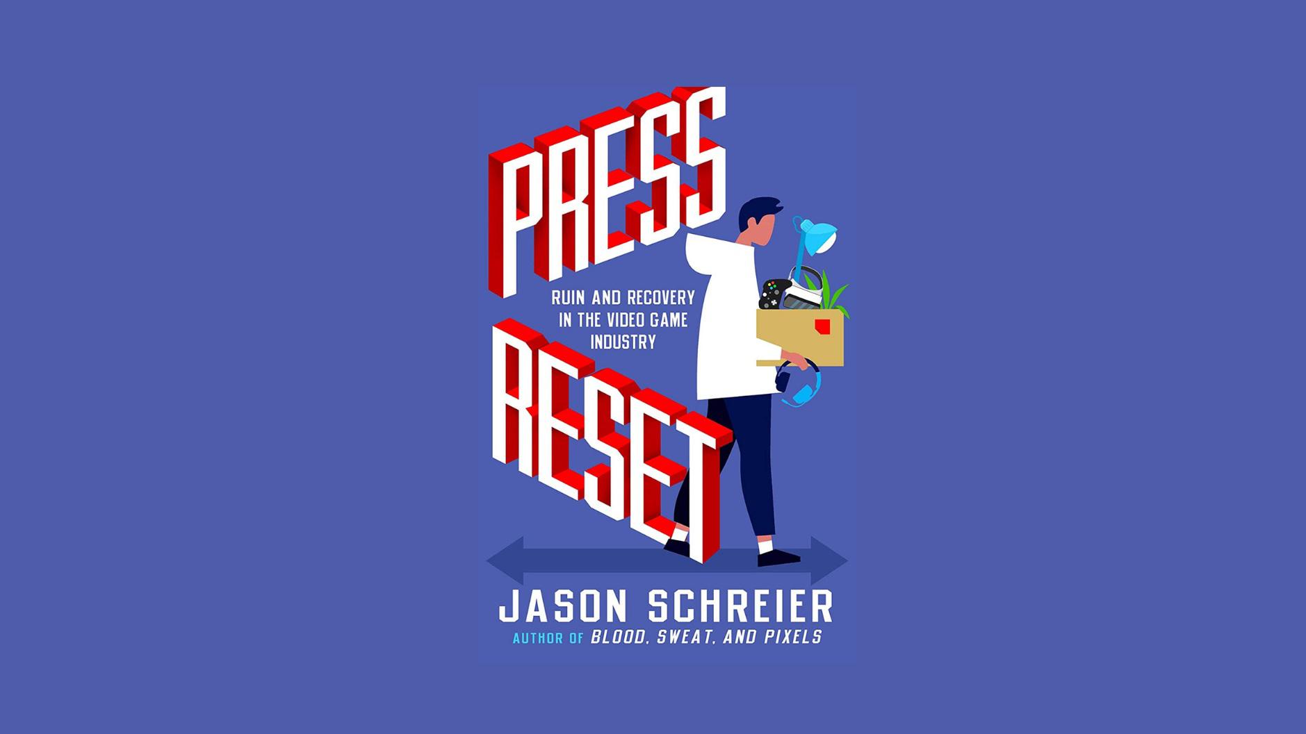 Увольнения одним днем и разработка видеоигр в самолетном ангаре: о чем книга Джейсона Шрайера «Нажми Reset»